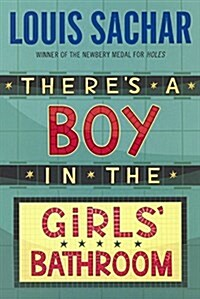 Theres a Boy in the Girls Bathroom (Prebound, School & Librar)