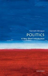 Politics: A Very Short Introduction (Paperback)
