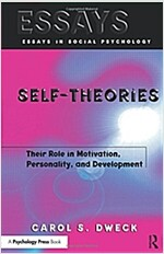 Self-theories : Their Role in Motivation, Personality, and Development (Paperback)