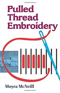 Pulled Thread Embroidery (Paperback)