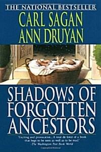 Shadows of Forgotten Ancestors (Paperback)