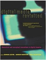 Digital Media Revisited: Theoretical and Conceptual Innovations in Digital Domains (Paperback)