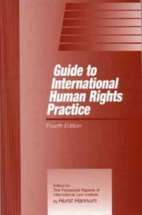 Guide to international human rights practice 4th ed