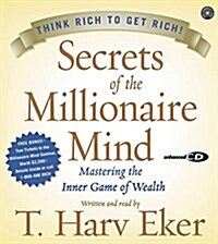 Secrets of the Millionaire Mind CD: Mastering the Inner Game of Wealth (Audio CD)