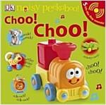 Noisy Peekaboo! Choo! Choo! (Board Book)