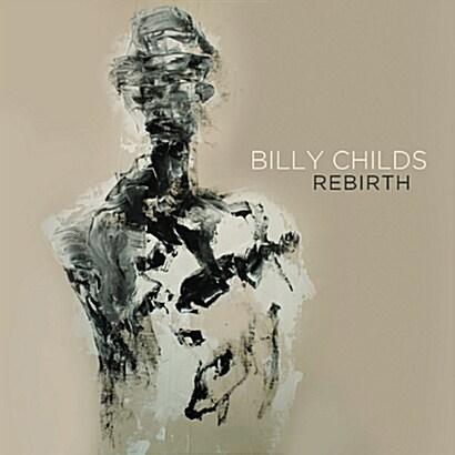 [수입] Billy Childs - Rebirth