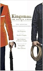 Kingsman : The Golden Circle (Paperback)