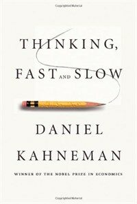 Thinking, fast and slow 1st ed