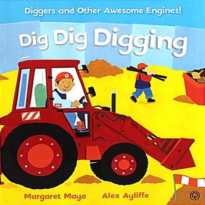 Dig Dig Digging (Paperback)