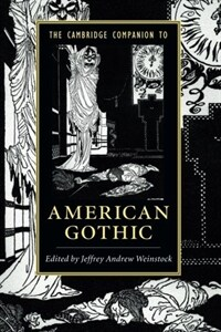 The Cambridge Companion to American Gothic (Paperback)
