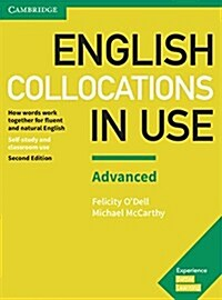 English Collocations in Use Advanced Book with Answers : How Words Work Together for Fluent and Natural English (Paperback, 2 Revised edition)