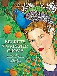 Secrets of the Mystic Grove (Paperback)