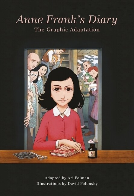 Anne Franks Diary: The Graphic Adaptation (Paperback)