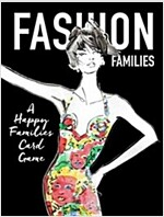 Fashion Families : A Happy Families Card Game (Cards)