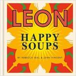 Happy Leons: Leon Happy Soups (Hardcover)