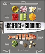 The Science of Cooking : Every Question Answered to Perfect your Cooking (Hardcover)