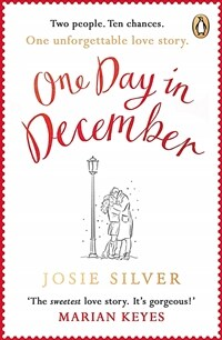 One Day in December : the uplifting Sunday Times bestseller that stole a million hearts (Paperback)
