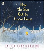 How the Sun Got to Coco's House (Paperback)