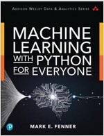 Machine Learning with Python for Everyone (Paperback)