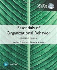 Essentials of Organizational Behavior, Global Edition (Paperback, 14 ed)