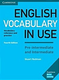 English Vocabulary in Use Pre-intermediate and Intermediate Book with Answers : Vocabulary Reference and Practice (Paperback, 4 Revised edition)