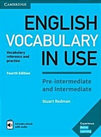 English Vocabulary in Use Pre-intermediate and Intermediate Book with Answers and Enhanced eBook : Vocabulary Reference and Practice (Package, 4 Revised edition)