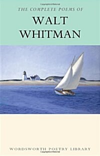 The Complete Poems of Walt Whitman (Paperback, New ed)
