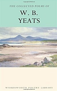 The Collected Poems of W.B. Yeats (Paperback, New ed)