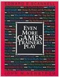 [중고] Even More Games Trainers Play (Paperback)