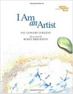 I Am an Artist (Paperback, Reprint)