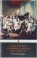 The Federalist Papers (Paperback, Reprint)