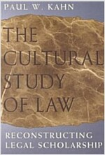 The Cultural Study of Law: Reconstructing Legal Scholarship (Paperback, 2)