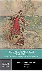 The Great Fairy Tale Tradition: From Straparola and Basile to the Brothers Grimm (Paperback)