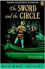 The Sword and the Circle: King Arthur and the Knights of the Round Table (Paperback)