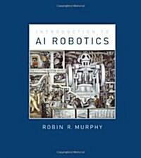 [중고] Introduction to Ai Robotics (Hardcover)