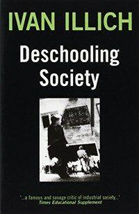 Deschooling Society (Paperback)
