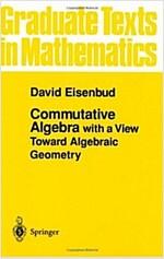 Commutative Algebra: With a View Toward Algebraic Geometry (Paperback, 1995. Corr. 3rd)