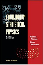 Equilibrium Statistical Physics (3rd Edition) (Paperback, 3, Revised)