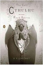 The Call of Cthulhu and Other Weird Stories (Penguin Classics Deluxe Edition) (Paperback, Deckle Edge)