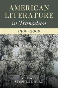 American Literature in Transition, 1990-2000 (Hardcover)