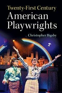 Twenty-First Century American Playwrights (Hardcover)