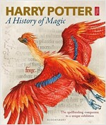 Harry Potter - A History of Magic : The Book of the Exhibition (Hardcover)