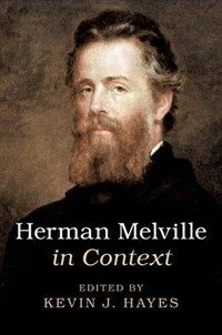 Herman Melville in Context (Hardcover)