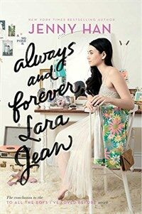Always and Forever, Lara Jean (Paperback, Reprint)