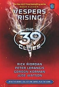 The Vespers Rising (the 39 Clues, Book 11) (Hardcover)