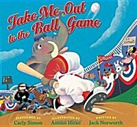 Take Me Out to the Ball Game (Hardcover)