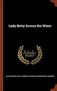 Lady Betty Across the Water (Hardcover)