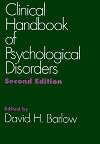 Clinical handbook of psychological disorders: a step-by-step treatment manual 2nd ed