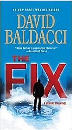 The Fix (Mass Market Paperback)