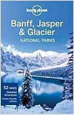 Lonely Planet Banff, Jasper & Glacier National Parks (Paperback, 3)